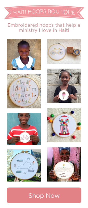 Embroidered hoops that help a ministry I love in Haiti