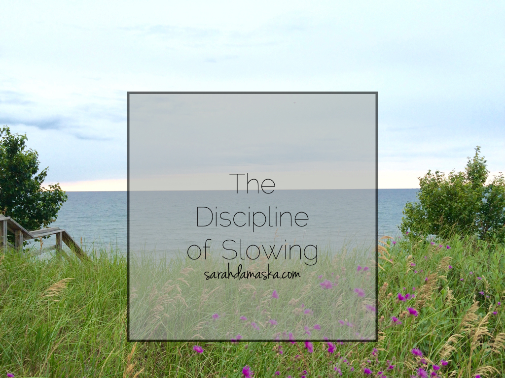 the-discipline-of-slowing-001